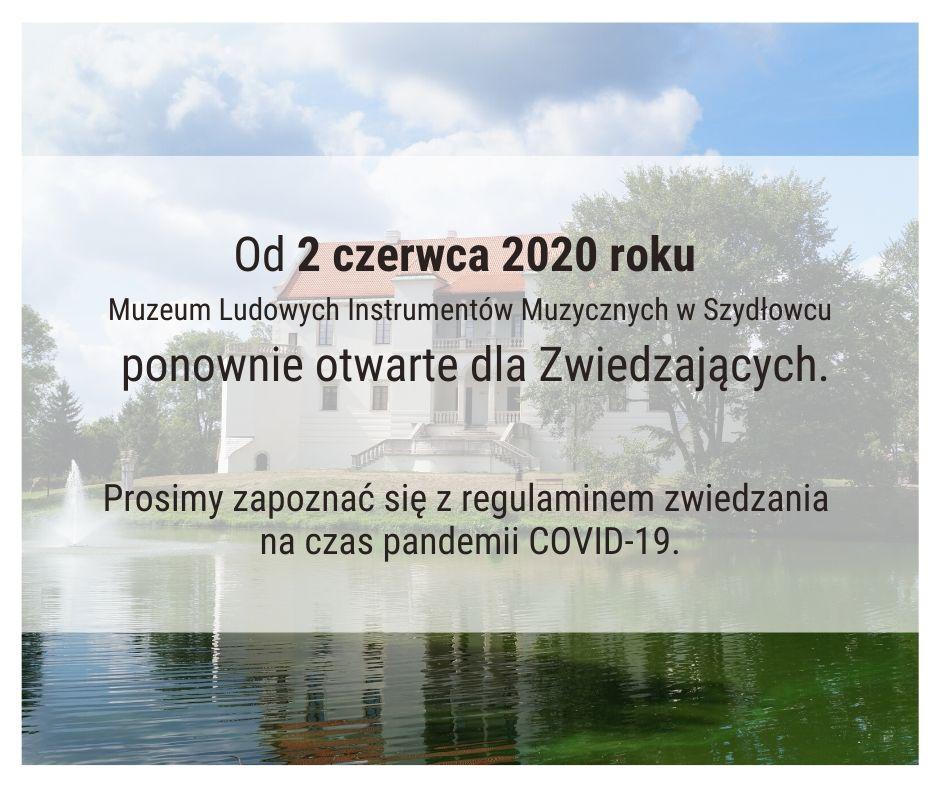 Od 2 czerwca 2020 r. Muzeum otwarte dla Zwiedzających!