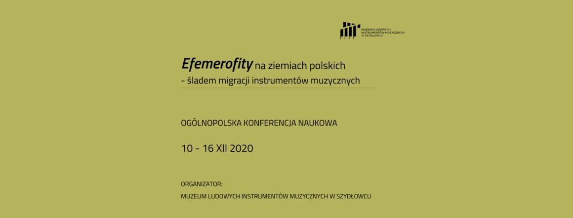 """Ogólnopolska Konferencja Naukowa """"Efemerofity na ziemiach polskich – śladem migracji instrumentów muzycznych"""""""