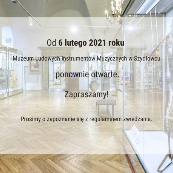 Od 6 lutego 2021 r. Muzeum ponownie otwarte!