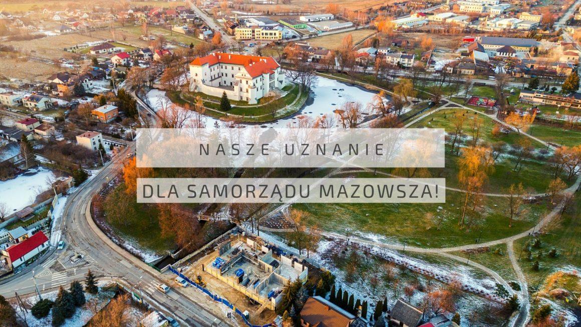 Nasze uznanie DLA SAMORZADU MAZOWSZA!