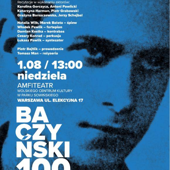 Koncert z okazji setnej rocznicy urodzin Krzysztofa Kamila Baczyńskiego w Amfiteatrze Wolskiego Centrum Kultury w Warszawie