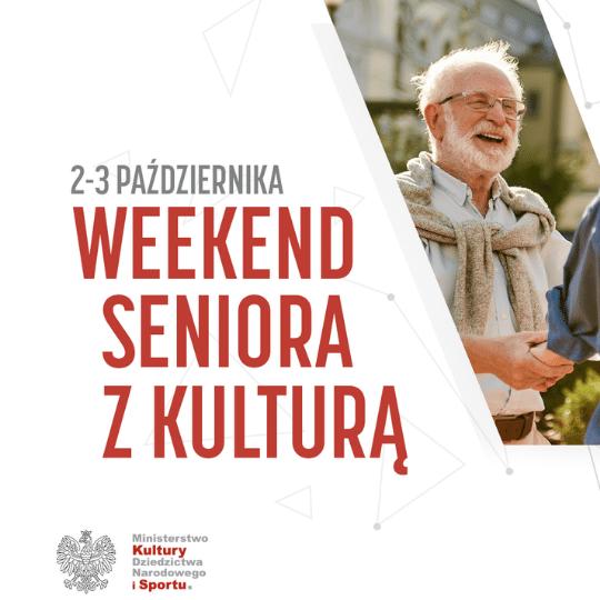 """2-30.10.2021 """"Weekend seniora z kulturą"""" – bezpłatne wejście do muzeum"""